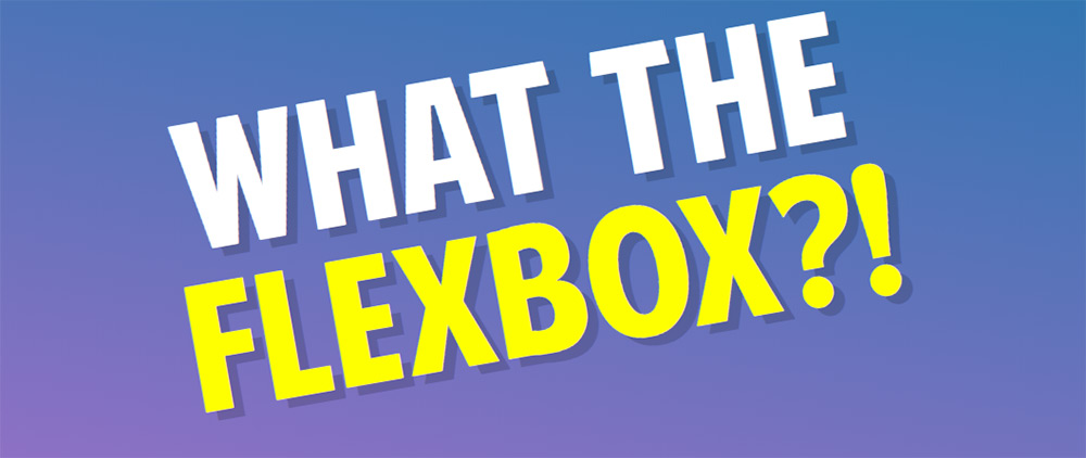 what the flexbox