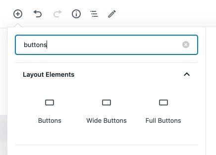 Screenshot of the block inserter in the WordPress post editor. The word buttons is typed into the search field and three button options are displayed below it, one for buttons, one for wide buttons, and one for full buttons.